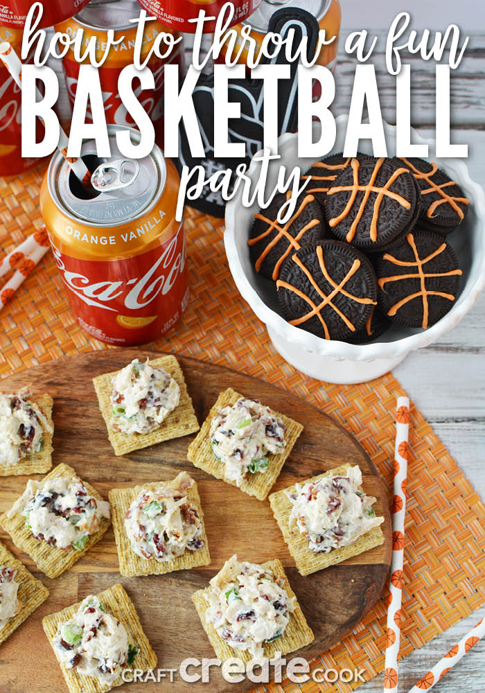 It's the perfect time for me to invite friends and family over and throw a basketball party for the big tournament!