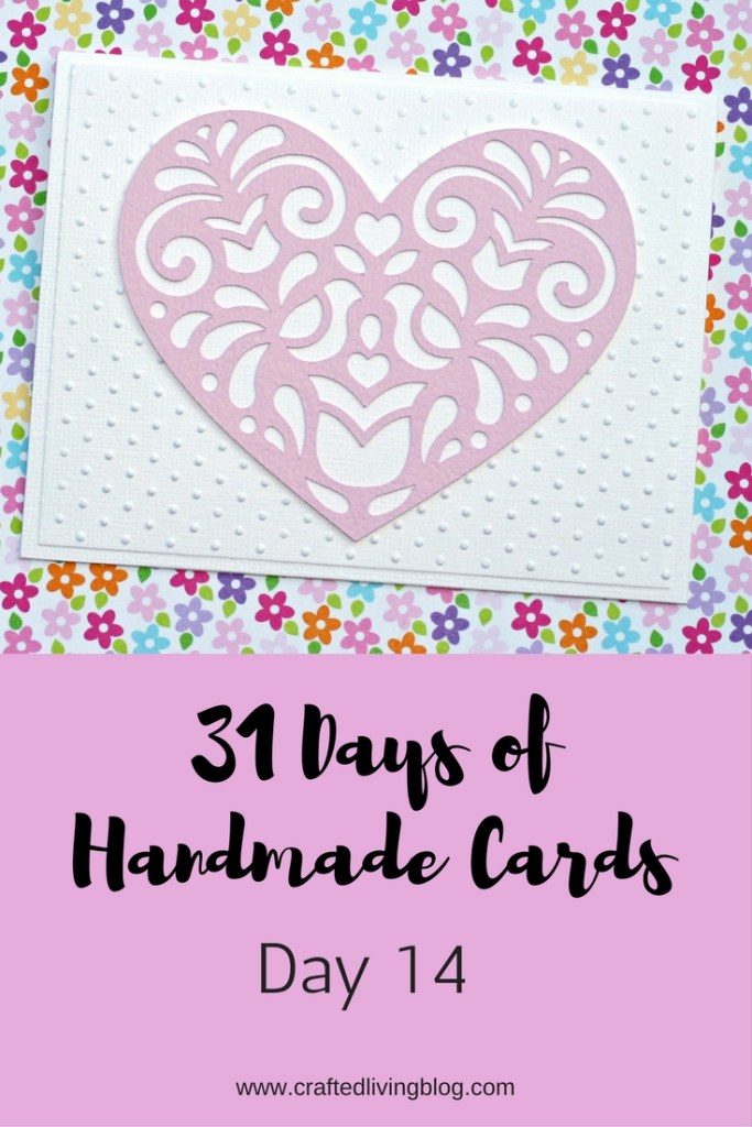 31 Days of Handmade Cards - Day 14 #lovecard #valentinecard #greetingcards #hearts