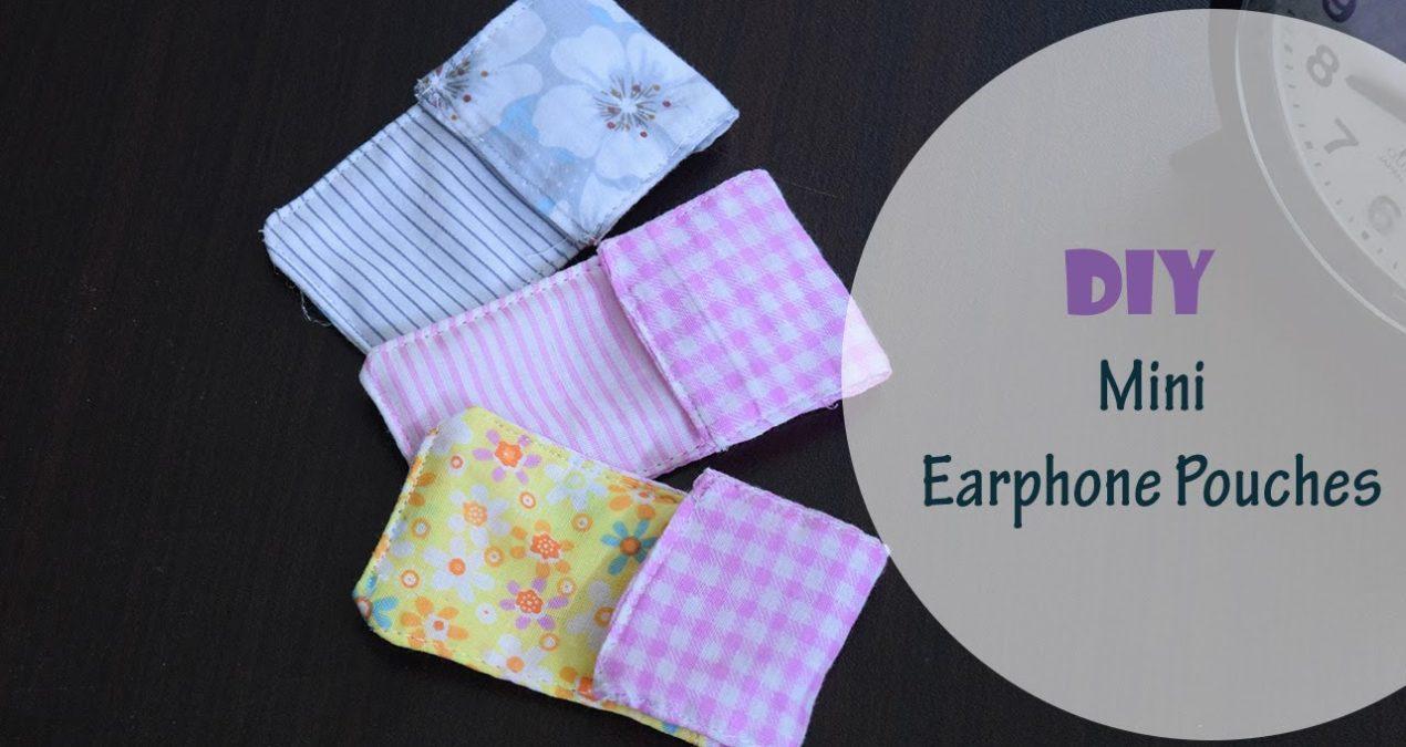 DIY 5 minutes Earphones Pouch