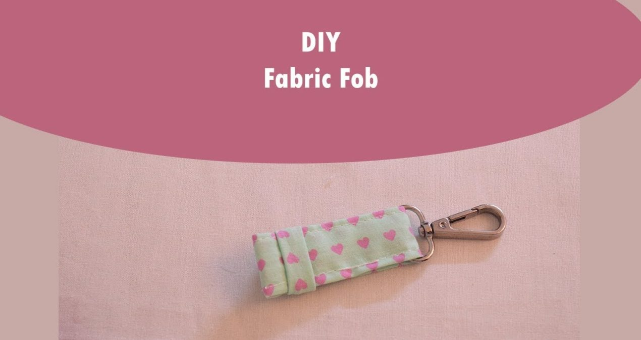 Fabric Key Fob – DIY in 5 Minutes