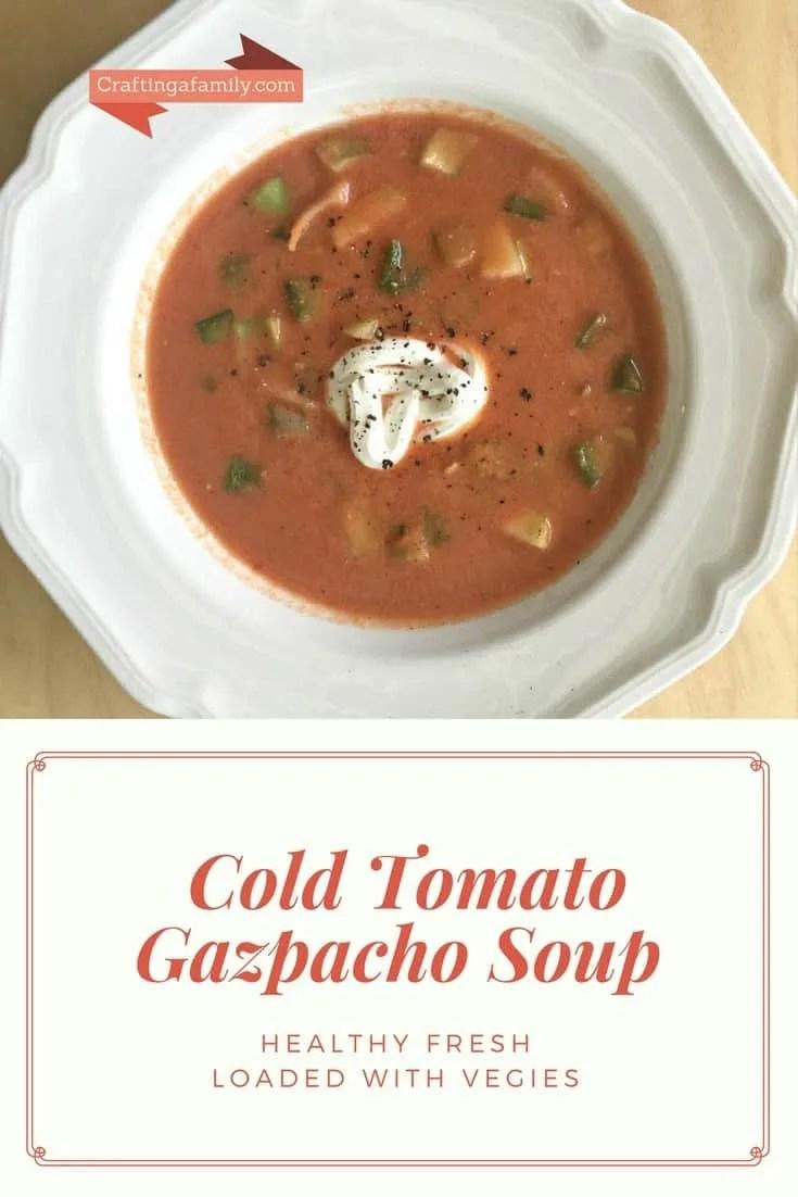 Cold Tomato Gazpacho Soup ~ Craftingafamily.com