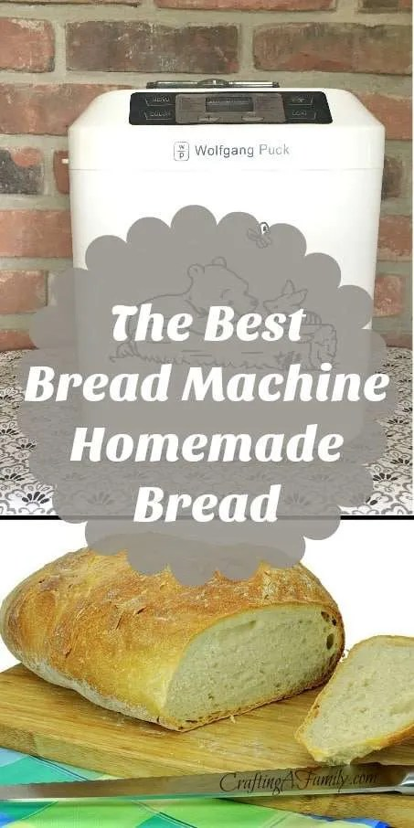 The Best Bread Machine Homemade Bread