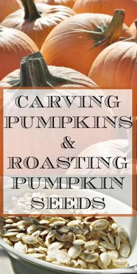 Carving Pumpkins & Roasting Pumpkin Seeds
