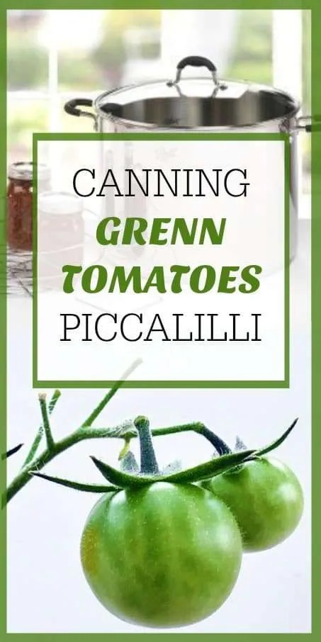 PICCALILLI CANNING GREEN TOMATOES As the garden growing season ends this is a wonderful full bodies relish and an easy canning for green tomatoes, try this Piccalilli for the Thanksgiving holiday or any holiday meal.