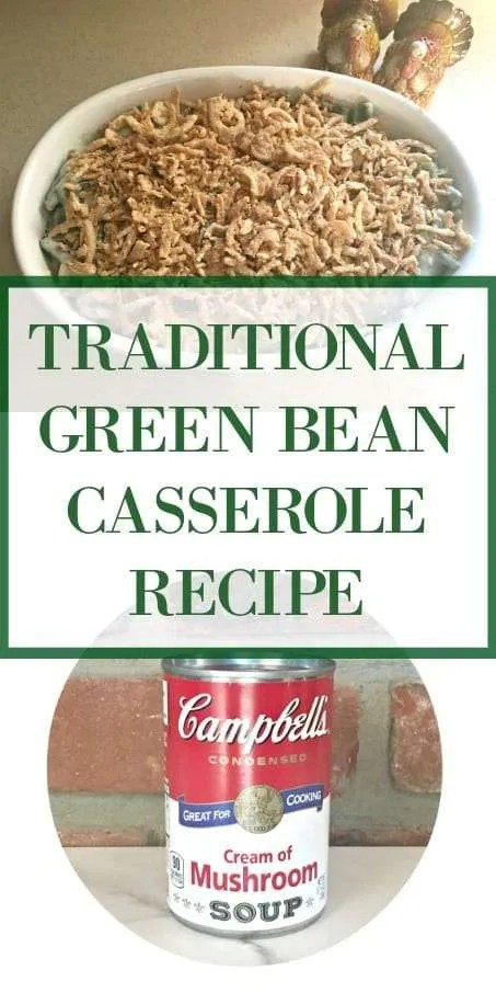 Traditional Green Bean Casserole Recipe Christmas Thanksgiving
