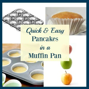 Quick & Easy Pancakes in a Muffin Pan