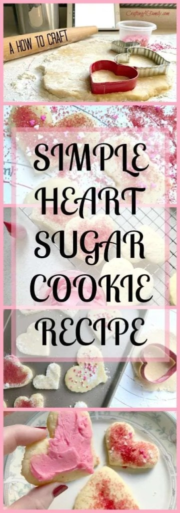 VALENTINE'S DAY HEART SUGAR COOKIE RECIPE