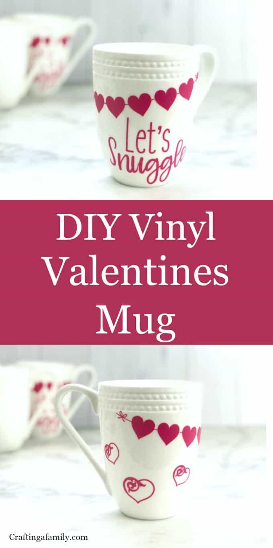 Diy Vinyl Valentines Mug Crafting A Family