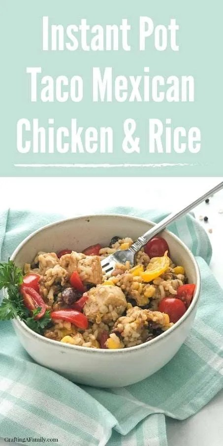 Instant Pot Taco Mexican Chicken & Rice