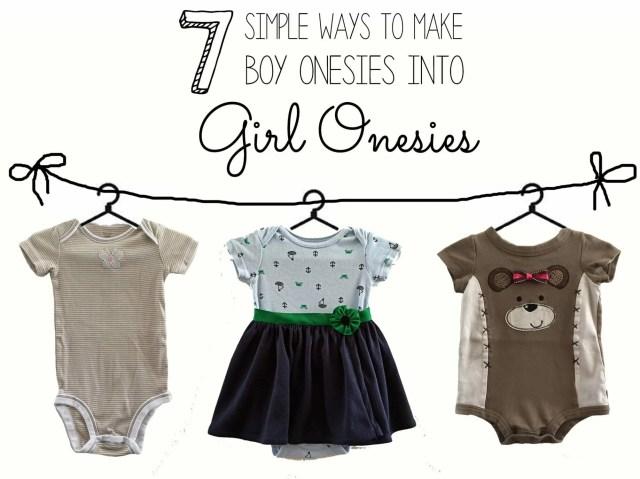 7 Simple Ways to Make Boy Onesies into Girl Onesies!