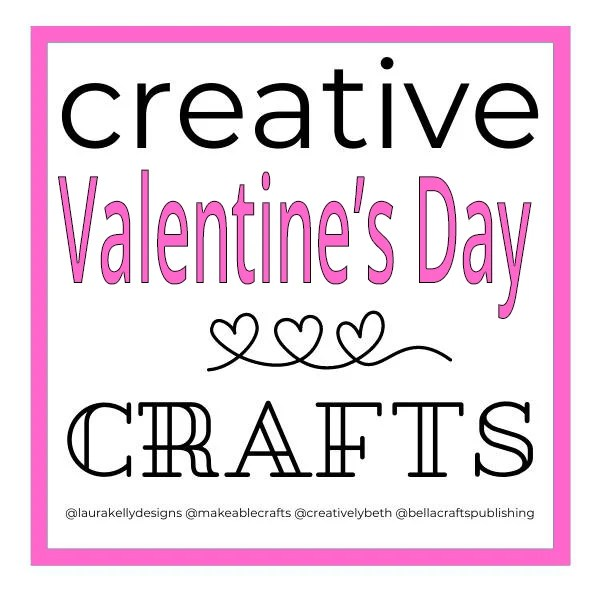 Creative Valentine's Day Crafts image links to more fun craft ideas for the holiday.