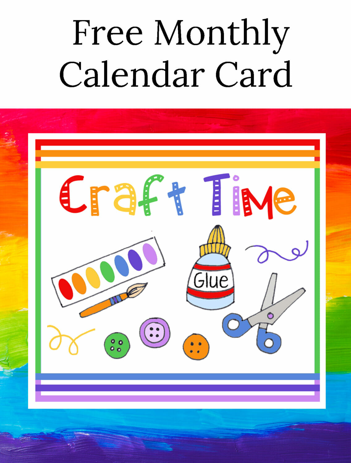 March Free Calendar Card is Craft Time