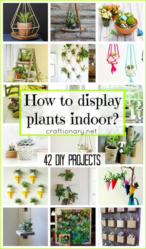 How to display plants indoor? Great list of DIY projects at craftionary.net
