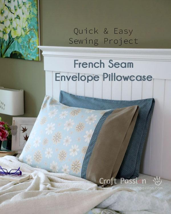 envelope pillowcase french seam