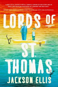Lords of St. Thomas - Jackson Ellis, Vermont author