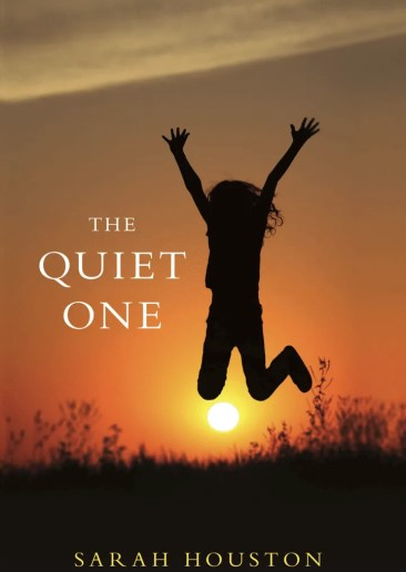 Quiet-One-Sarah-Houston-Vermont-author