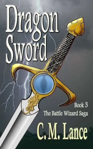 Dragon-Sword-Battle-Wizard-Saga-3-C-M-Lance-Vermont-author
