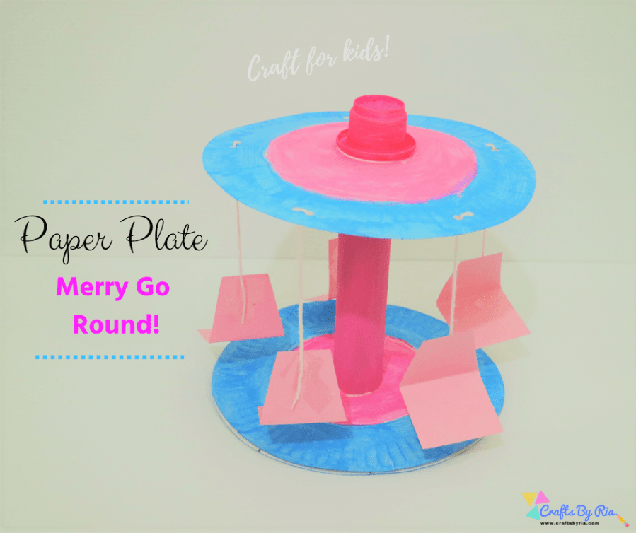 Merry Go Round Craft With Paper Plate Easy Craft For Kids Crafts