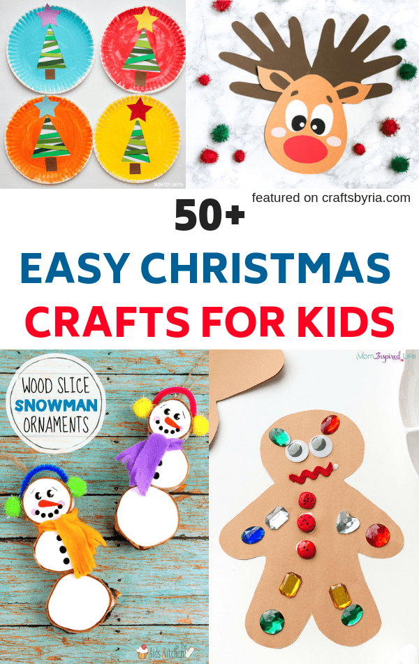 50+ easy christmas crafts for kids-image for pinterest