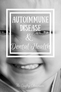 Autoimmune Disease & Dental Health: Are they related?