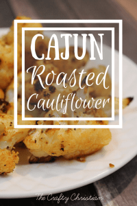 Cajun Roasted Cauliflower {Recipe}