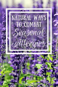 Natural Ways to Combat Seasonal Allergies and Boost your Immunity