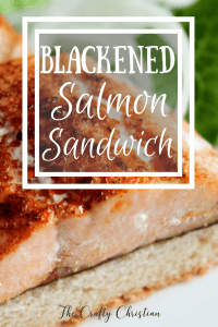 Blackened Salmon Sandwich {Recipe}