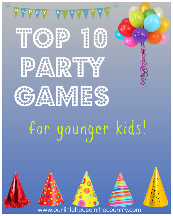 Top 10 Party Games for Younger Kids - Crafty Kids at Home