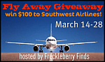 Fly Away Give Away {ends March 28th} 100 Dollars for Southwest Airlines!