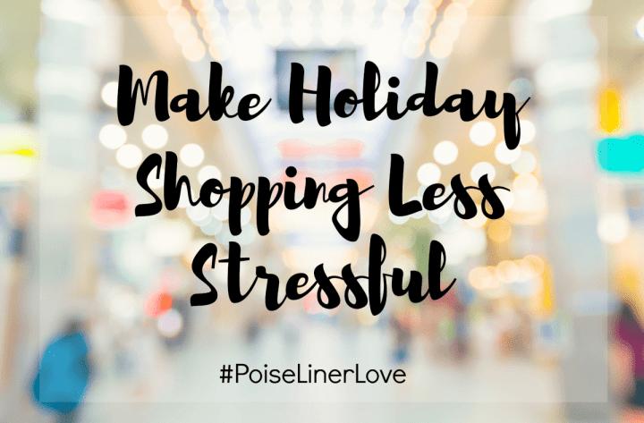 Poise Holiday shopping