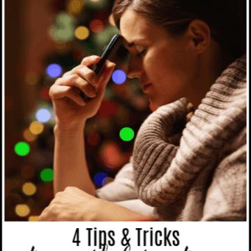 Avoid Holiday Stress - 4 tips & tricks