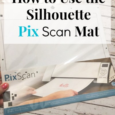 How to Use the Silhouette Pixscan Mat