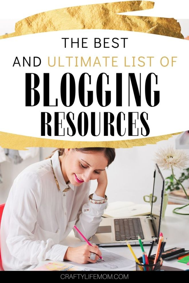 The best blogging resources to start and grow a blog. #blog #startablog #makemoneyblogging #bloggingresources #bestblogresources