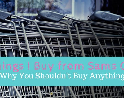 5 Things I Buy from Sam's Club