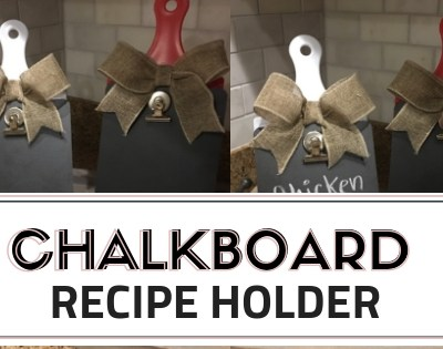 DIY Chalkboard Recipe Holder