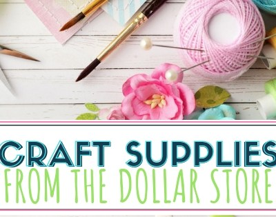 Craft Supplies from the Dollar Store