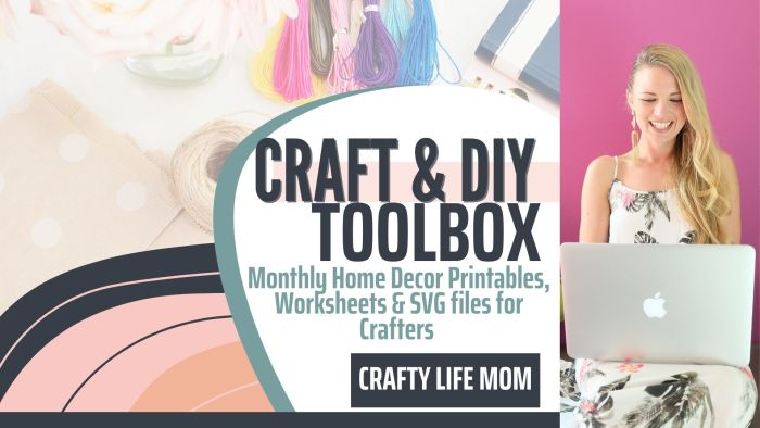 Craft & DIY Toolbox monthly subscription of printables, worksheets and SVG cut files.