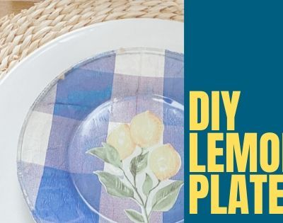 Learn how to decoupage and create beautiful looking plates for any season using this simple method. All you needs is a few items from the dollar store, and mod podge to get a store bought look! #modpodge, #decoupage #decoupageplates #modpodgeprojects #modpodgeplates #lemondecor #lemondiy #lemonplates #summerdecor #summerdiningroom #diningroom #diningroomdecor