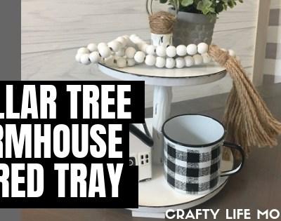 Dollar Tree Farmhouse Tiered Tray