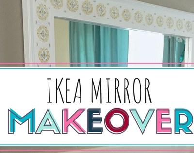 Ikea Mirror Makeover
