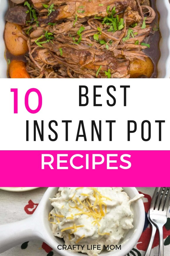 The best instant pot recipes to use with your instant pot pressure cooker. Forget the guesswork with this list of amazing recipes and make dinner in no time for your family. #bestinstantpotrecipes #instantpot #pressurecooker #pressurecooking #craftylifemom #diyrecipes