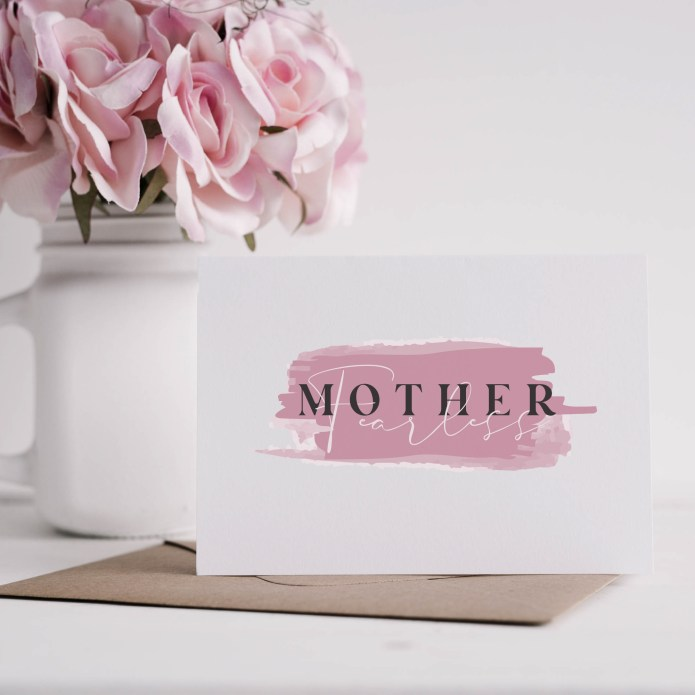 Fearless Mother's Day Card