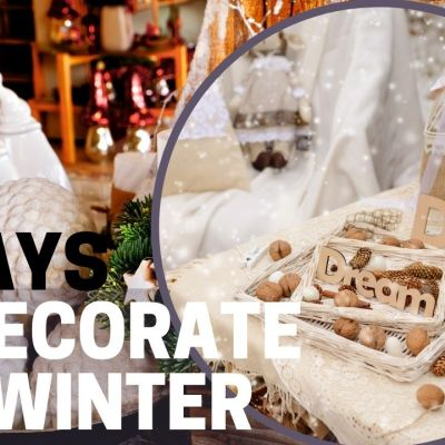 Five Ways to Decorate for Winter