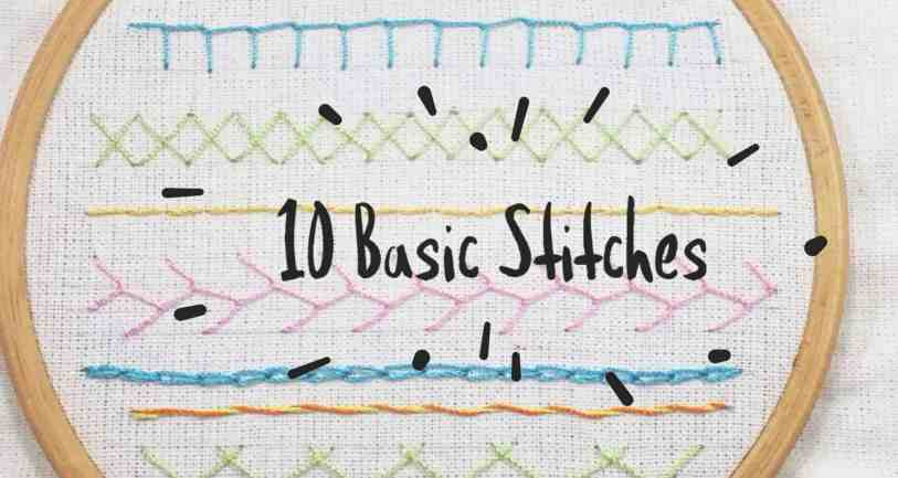 10 Basic Hand Embroidery Stitches For Beginners Craftylity
