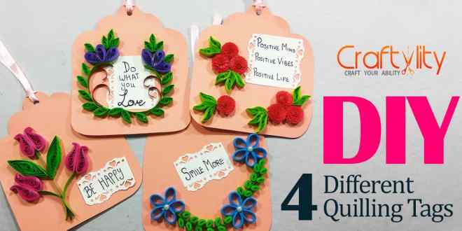 How to make 4 Different Quilling Tags