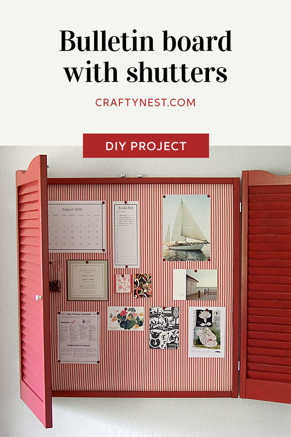 Crafty Nest bulletin board with shutters Pinterest photo