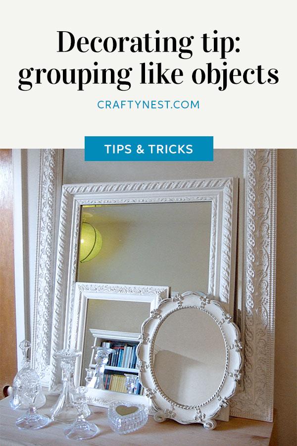 Crafty Nest grouping like objects Pinterest photo