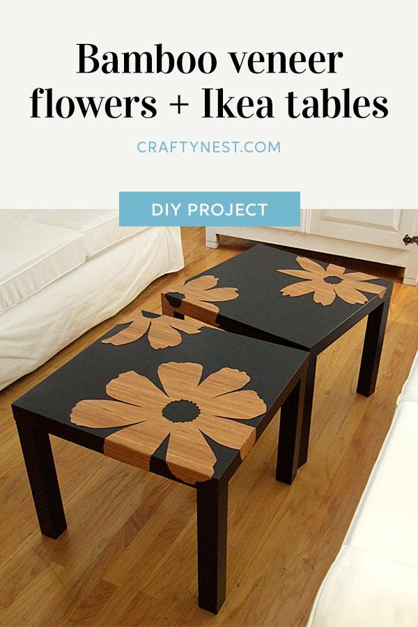 Crafty Nest bamboo veneer Ikea Lack tables Pinterest image