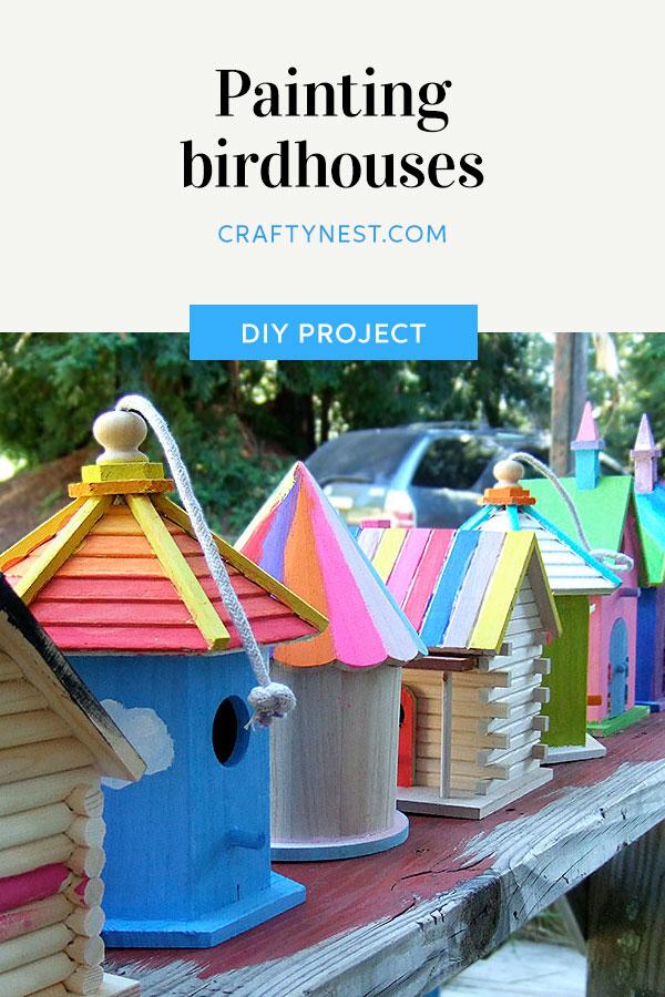 Crafty Nest camp craft painted birdhouses Pinterest image