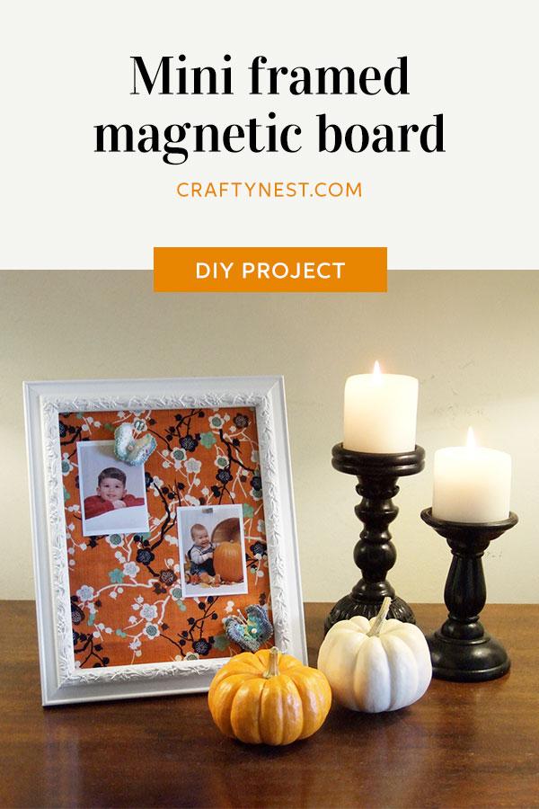 Crafty Nest mini framed magnetic board Pinterest image